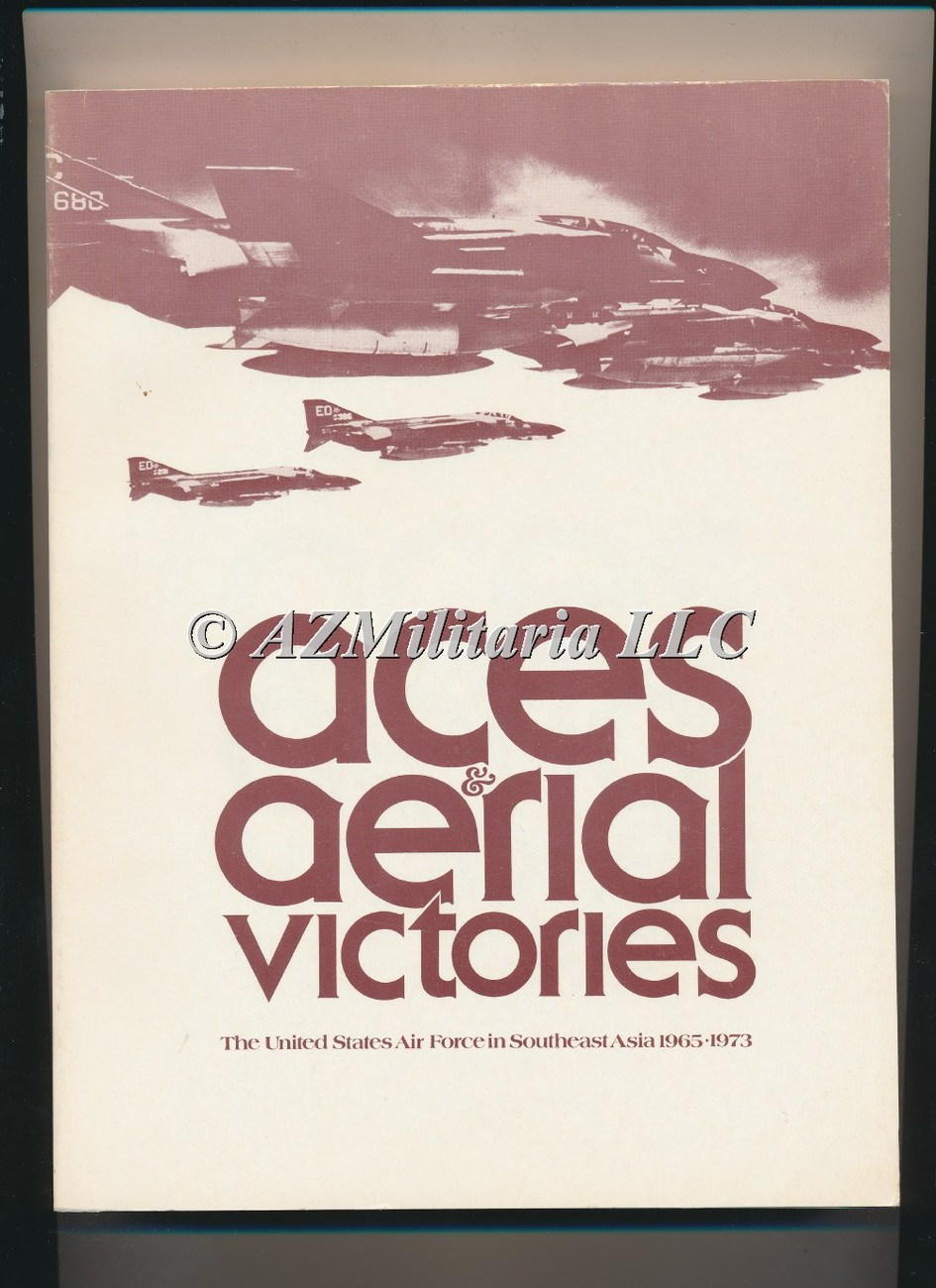 Aces & Aerial Victories The United States Air Force in Southeast Asia 1965-1973