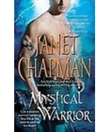 Mystical Warrior by Janet Chapman (2011, Hardback) Paranormal Romance - $8.00