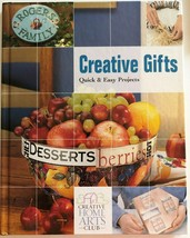 Creative Gifts Quick and Easy Projects by Creative Arts Club 2004 Hardco... - $5.99