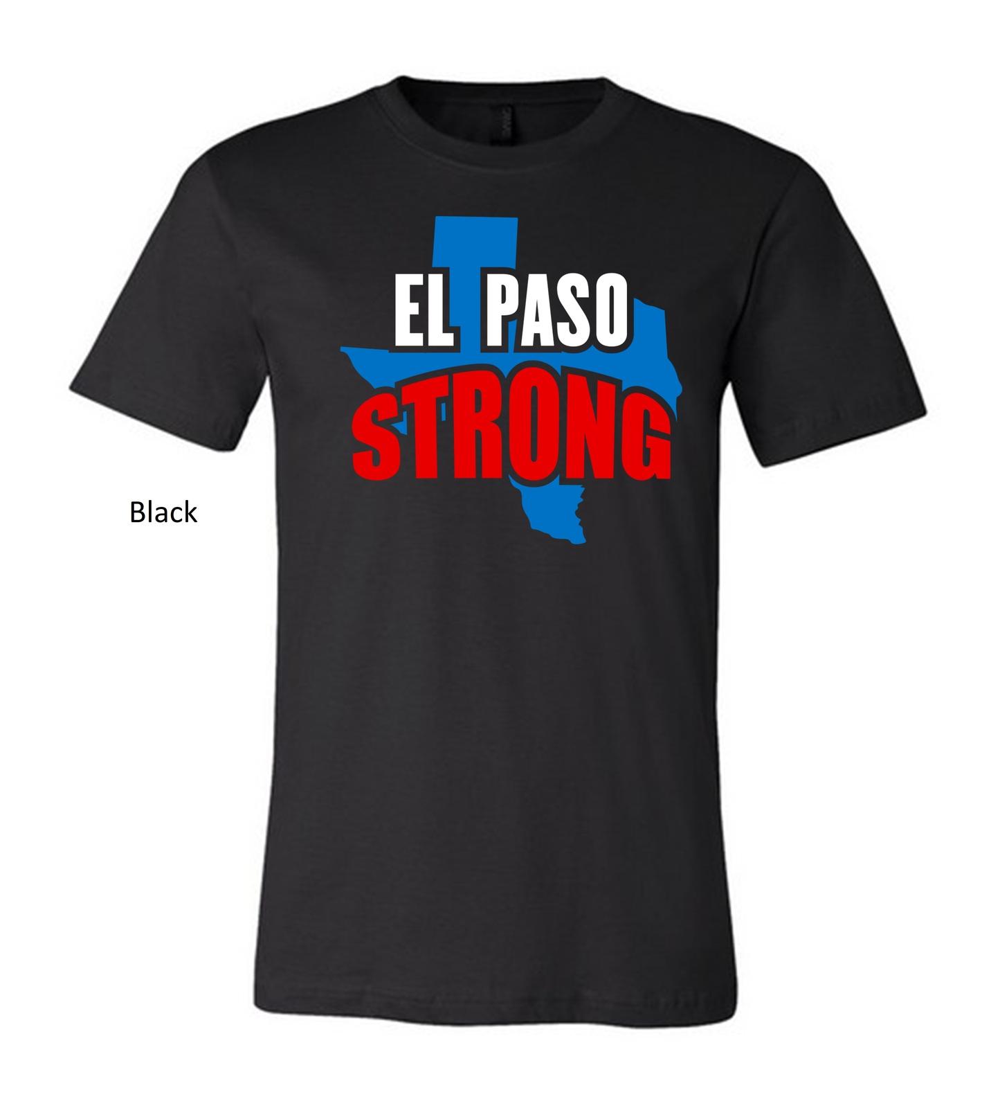 el paso strong unisex t shirt, El Paso Texas Strong tshirt El Paso Texas tee image 4