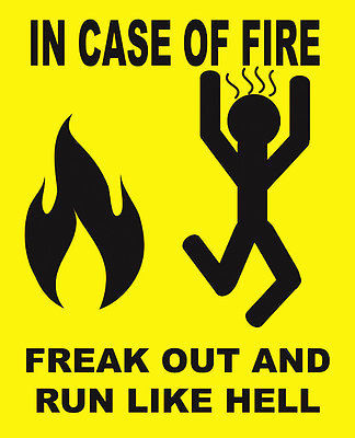 In Case Of Fire (metal sign)