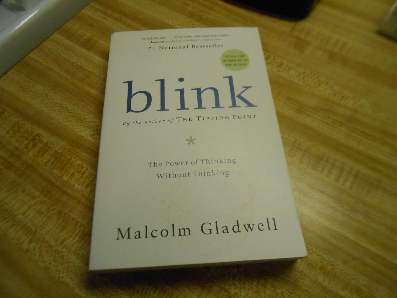 Primary image for Blink: by Malcolm Gladwell   The Power Of Thinking Without Thinking  (2007)