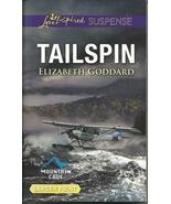 Tailspin Elizabeth Goddard (Mountain Cove #5)Lo... - $3.75