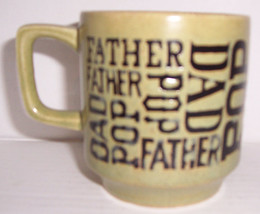 Vintage Father, Pop, Dad, Collectible Ceramic Name Mug- Made In Japan - $12.99