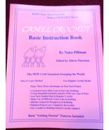Camel Crochet Basic Instruction Book and Four Projects  - $12.00