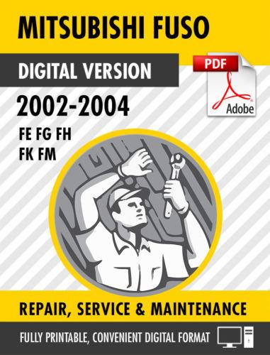 2002-2004 MITSUBISHI FUSO FE FG FH FK FM FACTORY REPAIR SERVICE MANUAL