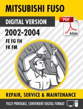 2002-2004 MITSUBISHI FUSO FE FG FH FK FM FACTORY REPAIR SERVICE MANUAL - $15.00