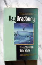 Ray Bradbury  GREEN SAWDOWS WHITE WHALE signed 1st thus - $75.45