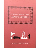 I Never Knew That About London, Christopher Winn, Humor, Fun Facts, History - $19.95
