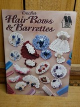Crochet Hair-Bows & Barrettes by Nanette Seale an Annies Attic Pattern B... - $15.83
