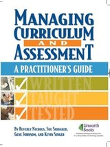 Managing Curriculum and Assessment: A Practitioner's Guide [Paperback] Nichols,
