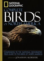 National Geographic Complete Birds of North America: Companion to the National G