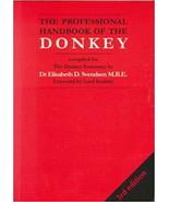 The Professional Handbook of the Donkey : Elisabeth D Svendsen : New Sof... - $31.45