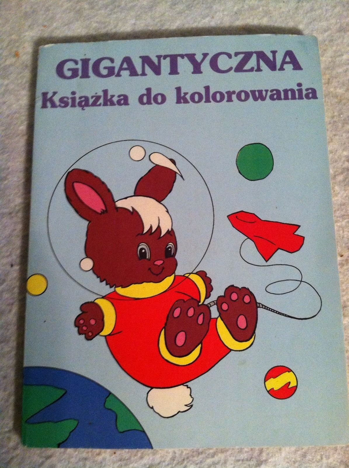 Primary image for Polish Kids Coloring Book. Gigantyczna Ksiazka Do Kolorowania.  1993. New.