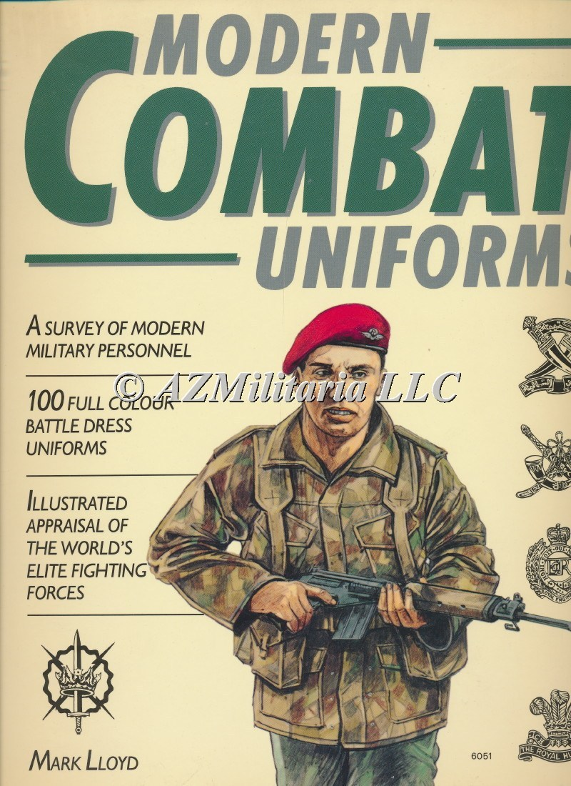 Modern Combat Uniforms A Survey of Modern Military Personnel