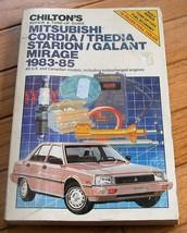 Chilton's Repair Manual '83 '85 Galant/Starion Mirage Cordia/Tredia - $1.53