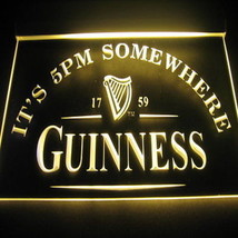 Neon Light Bar Beer Sign  Guinness  Its 5.00 Pm   Somewhere  Happy Hour Man Cave - $32.99