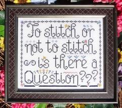 To Stitch Or Not To Stitch MBT142 cross stitch chart My Big Toe Designs - $8.00