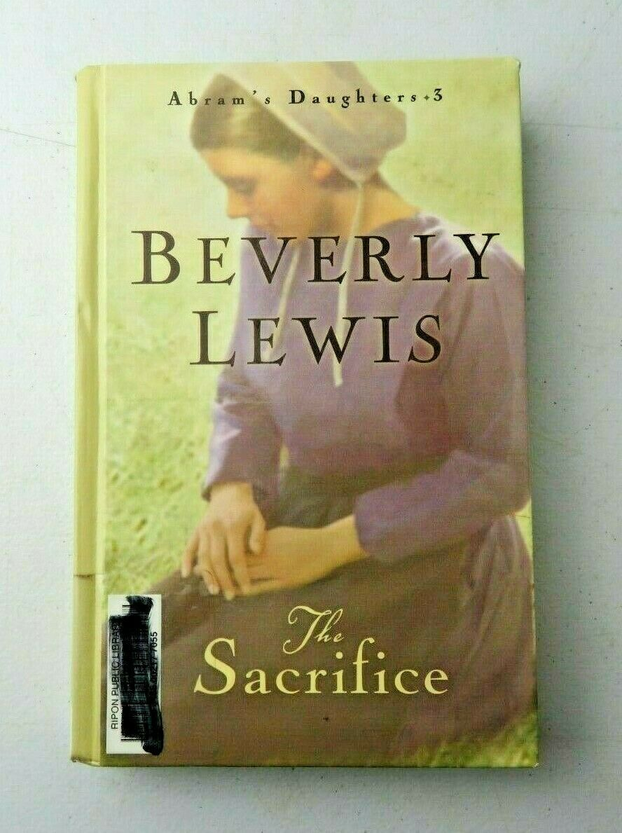 Primary image for The Sacrifice by Beverly Lewis 3rd Book of Abram's Daughter's Series (Hardcover)
