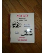 MADD NC Cookbook Spiral Community Recipes North Carolina Mothers Against... - $9.89
