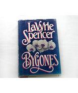 Bygones a Thriller by LaVyrle Spencer - $5.00