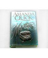 Mystique a Thriller by Amanda Quick - $4.50