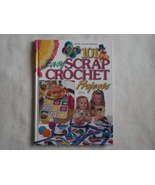 101 Easy Scrap Crochet Projects Book House of White Birches Laura Scott ... - $10.00