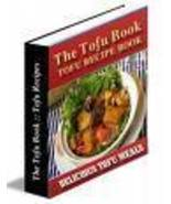 TASTE of TOFU Recipes eBook - Eat Heathy Today!! - $1.49