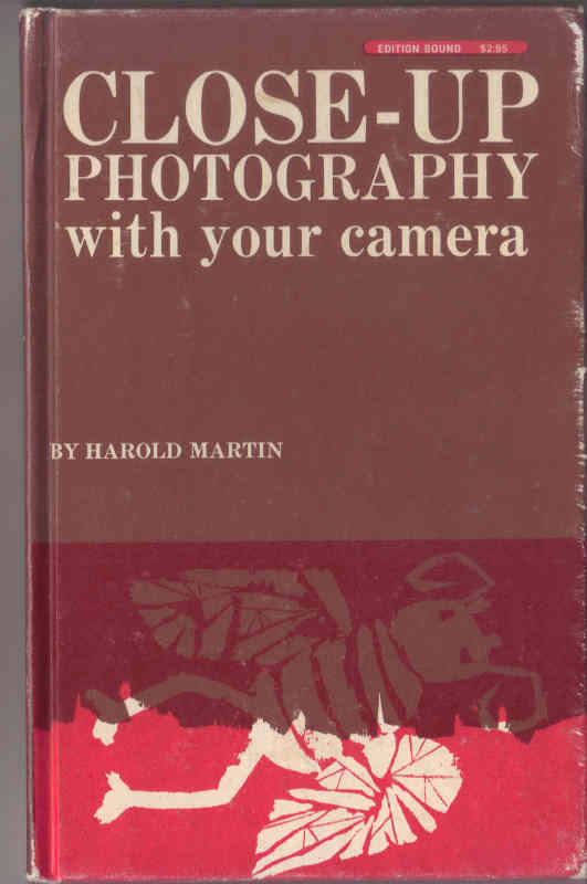 Close-up Photography by Harold Martin HARDCOVER first edition (1969)