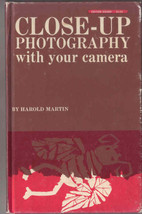 Close-up Photography by Harold Martin HARDCOVER... - $3.99