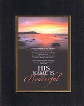 His name is wonderful. . . 8 x 10 Inches Biblical/Religious Verses set in Double - $11.14