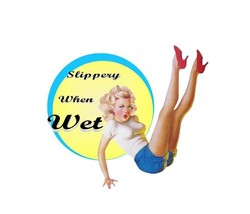 Hot Rod Rat Rod Slippery When Wet Custom Pinup Decal - $4.95