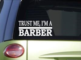 Trust me Barber *H462* 8 inch Sticker decal hair cut stylist clippers scissors - $2.99