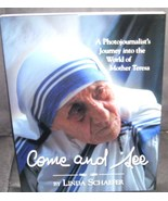 COME AND SEE Photojournalist MOTHER TERESA Book NEW! HC DJ - $9.96