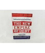 The New Empire of Debt The Rise and Fall of an Epic Financial Bubble Wil... - $5.20