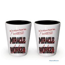 I'm Hairstylist shot glass- Not a Miracle Worker -Hairstylist Gifts (2) - $17.59