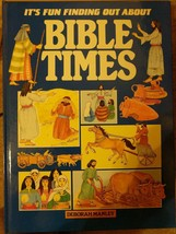 It's Fun Finding Out About Bible Times ~ by Deborah Manley Derrydale Books - $2.92