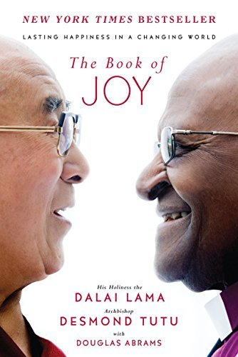 The Book of Joy: Lasting Happiness in a Changing World [Hardcover] Lama, Dalai;