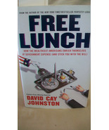 Free Lunch : How the Wealthiest Americans Enrich Themselves at Governmen... - $11.14