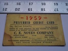 Home Treasure Preferred Credit Card C E Noyes Company 1959 Portland Bang... - $9.49