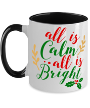 All Is Calm All Is Bright  Two Tone Black and White Coffee Mug Christmas Gift  - £10.86 GBP