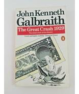 The Great Crash 1929 by John Kenneth Galbraith - $7.89