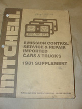 MITCHELL 1981 SUPPLEMENT EMISSION CONTROL SERVICE & REPAIR IMPORTED CARS... - $7.99