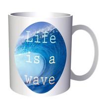 Life is a wave 11oz Mug cc359 - £9.35 GBP