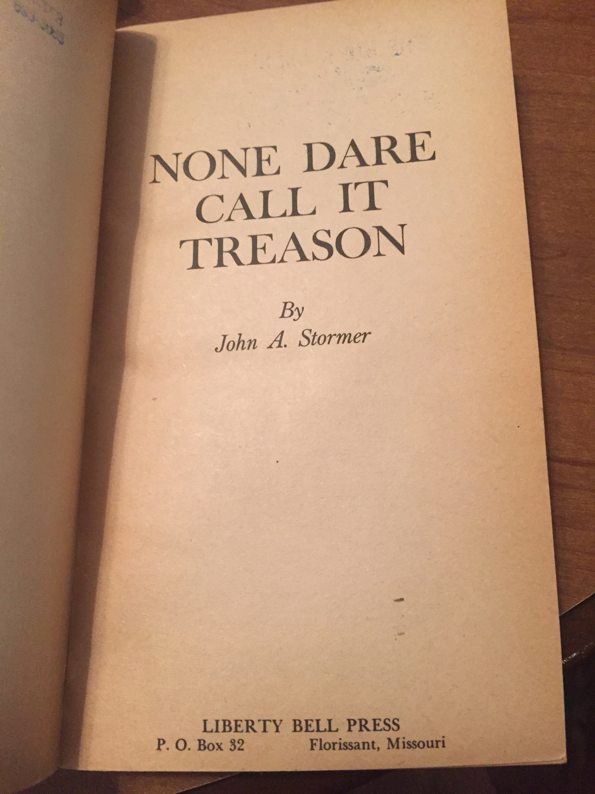 None Dare Call it Treason by John A. Stormer jvc146
