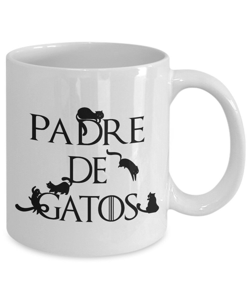 Padre De Gatos Spanish Cat Dad Mug Gift Father of Cats Day Game Thrones Cup
