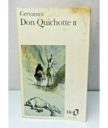Cervantes Don Quichotte II french edition 1949 paperback book - $10.00