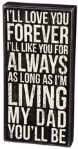I'll Love You Forever I'll Like You For Always As Long As I'm Living My ... - $24.00