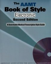 The AAMT Book of Style Electronic: A Searchable Medical Transcription St... - $53.11