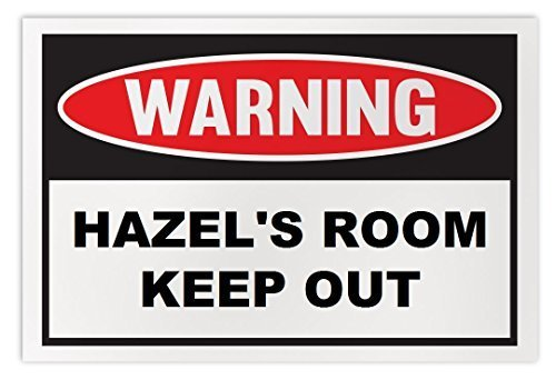 Personalized Novelty Warning Sign: Hazel's Room Keep Out - Boys, Girls, Kids, Ch